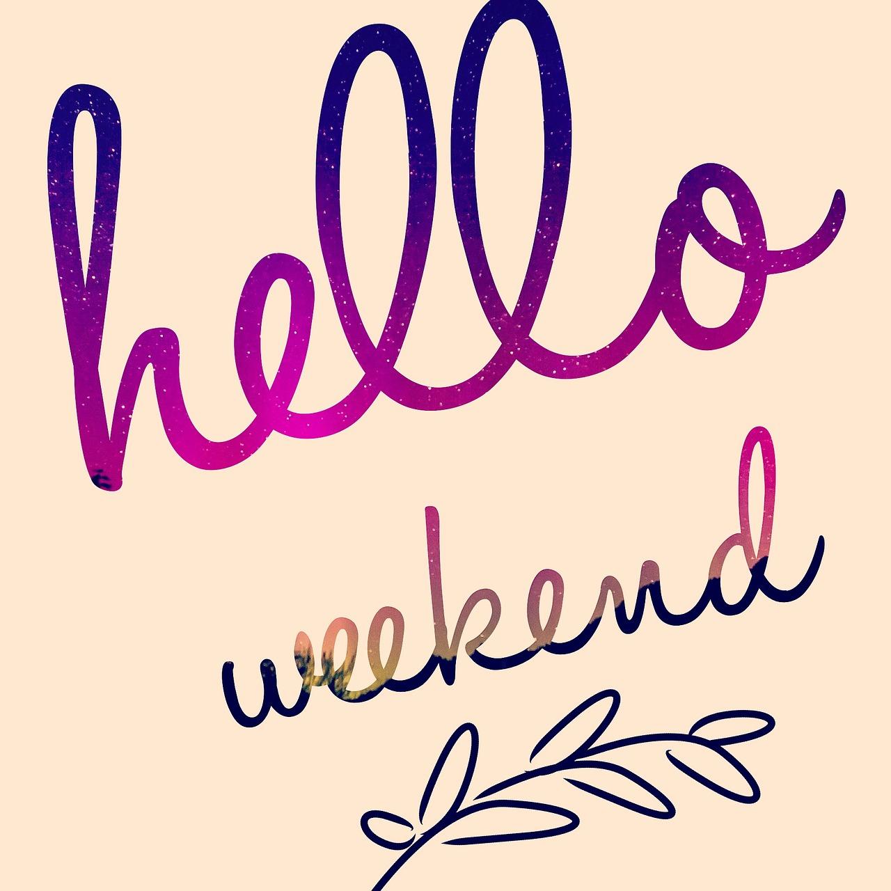 Weekend 1756858 1280